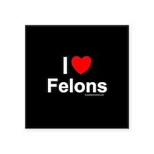 "Felons Square Sticker 3"" x 3"""