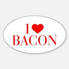 I love Bacon-Bau red 500 Decal