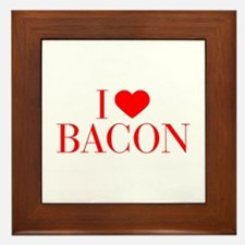 I love Bacon-Bau red 500 Framed Tile