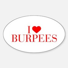 I love Burpees-Bau red 500 Decal