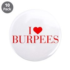 """I love Burpees-Bau red 500 3.5"""" Button (10 pack)"""
