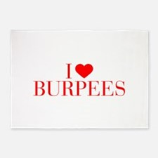 I love Burpees-Bau red 500 5'x7'Area Rug