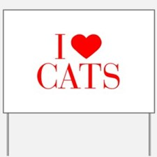 I love Cats-Bau red 500 Yard Sign