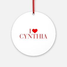 I love CYNTHIA-Bau red 500 Ornament (Round)
