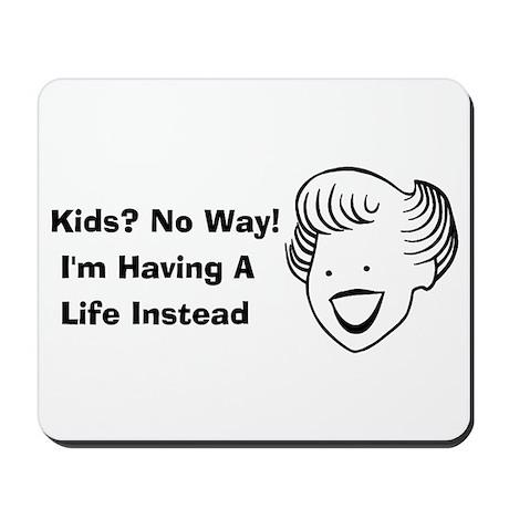 Kids No Way Mousepad