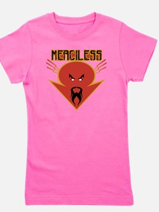 merciless Girl's Tee