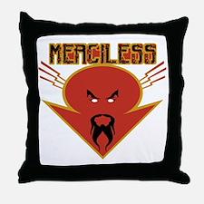 merciless Throw Pillow