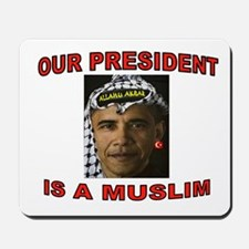 OBAMA THE MUSLIM Mousepad