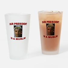 OBAMA THE MUSLIM Drinking Glass