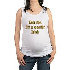 Kiss Me, I'm a Wee Bit Irish (v Maternity Tank Top