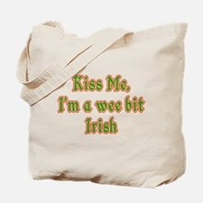 Kiss Me, I'm a Wee Bit Irish (version 2) Tote Bag