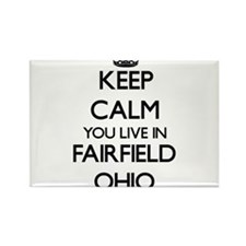 Keep calm you live in Fairfield Ohio Magnets