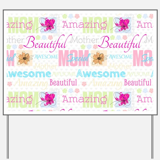 Mothers Day Yard Sign