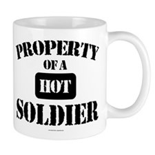 Property of a Hot Soldier Mugs