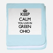 Keep calm you live in Green Ohio baby blanket