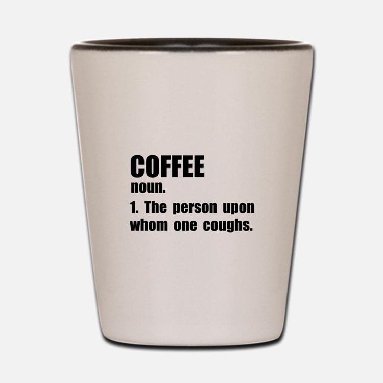 Coffee Definition Shot Glass