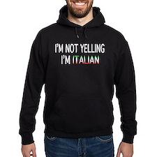 YELLING ITALIAN Hoody