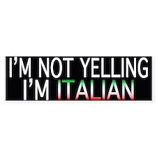 Yelling Italian Bumper Bumper Sticker