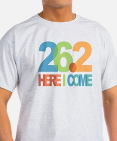 26.2 - Here I come T-Shirt