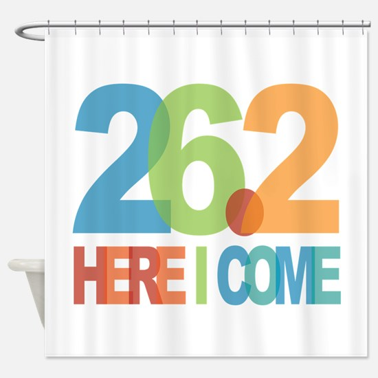 26.2 - Here I come Shower Curtain