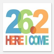 """26.2 - Here I come Square Car Magnet 3"""" x 3"""""""