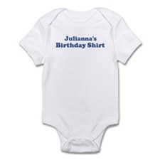 Julianna birthday shirt Infant Bodysuit