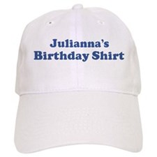 Julianna birthday shirt Baseball Cap
