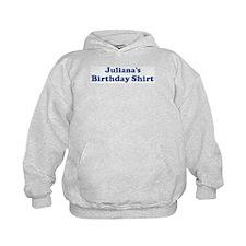 Juliana birthday shirt Hoodie