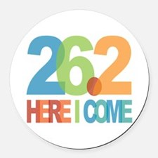 26.2 - Here I come Round Car Magnet