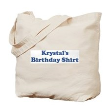 Krystal birthday shirt Tote Bag