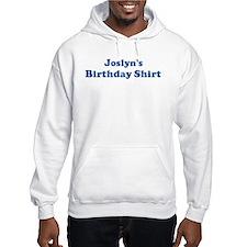 Joslyn birthday shirt Hoodie