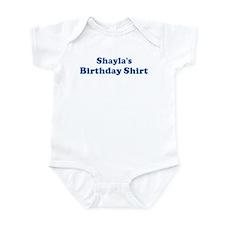 Shayla birthday shirt Infant Bodysuit
