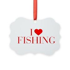I love Fishing-Bau red 500 Ornament
