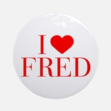 I love FRED-Bau red 500 Ornament (Round)