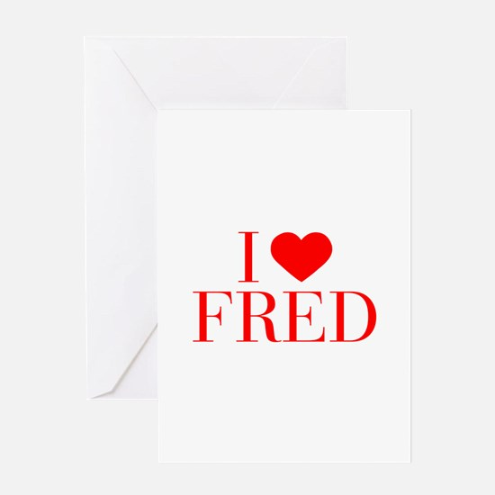I love FRED-Bau red 500 Greeting Cards