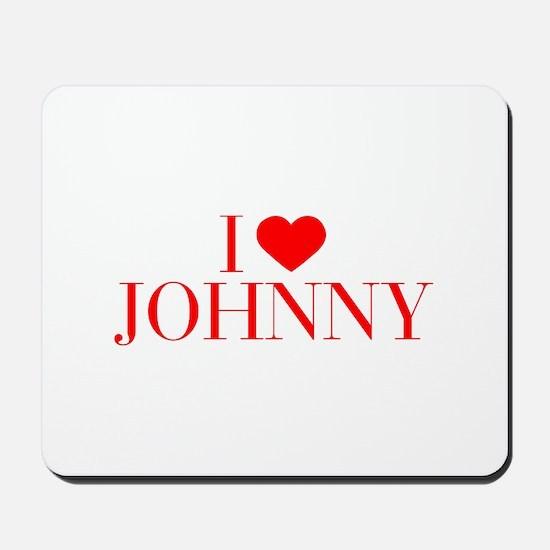 I love JOHNNY-Bau red 500 Mousepad