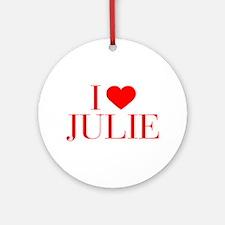 I love JULIE-Bau red 500 Ornament (Round)