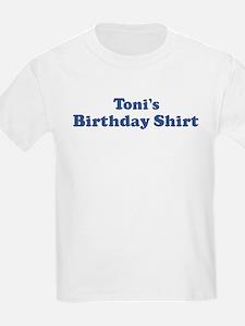Toni birthday shirt T-Shirt