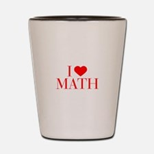 I love Math-Bau red 500 Shot Glass