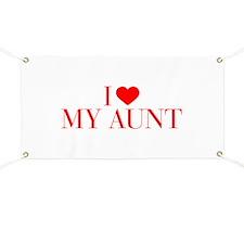 I love My Aunt-Bau red 500 Banner