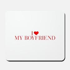 I love My Boyfriend-Bau red 500 Mousepad
