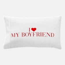 I love My Boyfriend-Bau red 500 Pillow Case