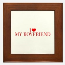 I love My Boyfriend-Bau red 500 Framed Tile