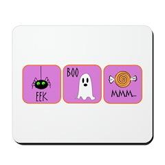 Eek, Boo, Mmm Halloween Mousepad