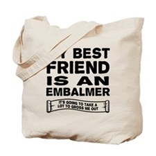 Cute Embalmer Tote Bag