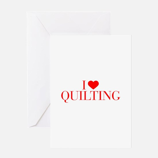 I love Quilting-Bau red 500 Greeting Cards