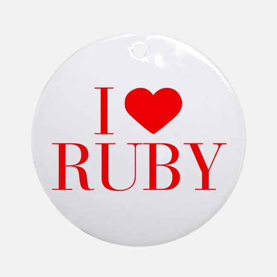 I love RUBY-Bau red 500 Ornament (Round)