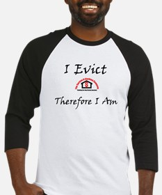 I Evict, Therefore I Am Baseball Jersey