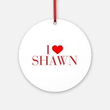 I love SHAWN-Bau red 500 Ornament (Round)