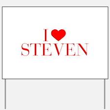 I love STEVEN-Bau red 500 Yard Sign